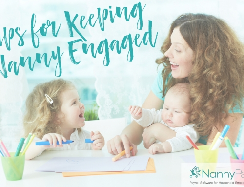 Tips for Keeping Nanny Engaged