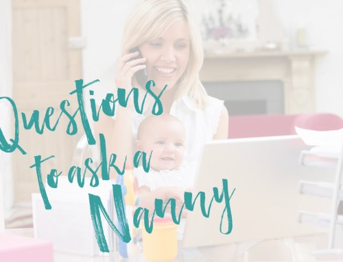 Questions To Ask a Potential Nanny