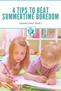 Beat Summertime Boredom