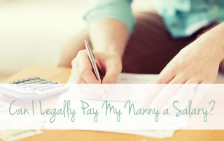 Can You Pay Nanny a Salary