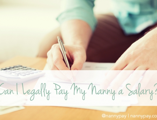 Can I Legally Pay My Nanny a Salary?