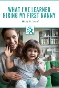 Hiring My First Nanny