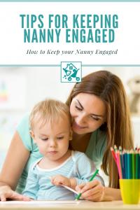 Keeping Nanny Engaged
