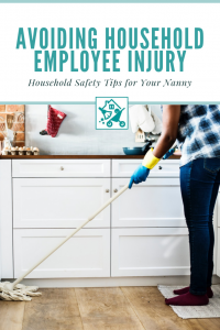 Avoid Household Employee Injury