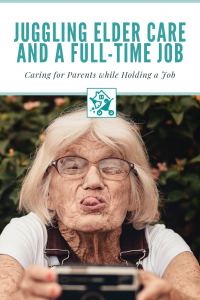 Juggling Elder Care and a Full-Time Job