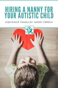 Hiring Nanny Autistic Child